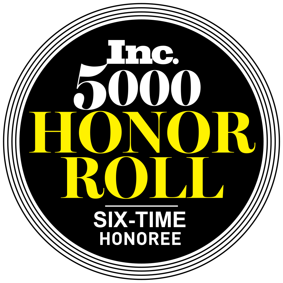 Inc. 5000 Honor Roll Six-time Honoree